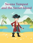Serena Tempest and the Secret Island Cover Image