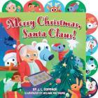 Merry Christmas, Santa Claus! Cover Image