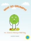 Why So Grumpy?: Mr. Circle is Having a Bad Day Cover Image