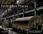 Forbidden Places: Exploring Our Abandoned Heritage Cover Image