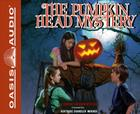 The Pumpkin Head Mystery (Library Edition) (The Boxcar Children Mysteries #124) Cover Image