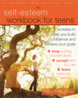 The Self-Esteem Workbook for Teens: Activities to Help You Build Confidence and Achieve Your Goals (Instant Help Book for Teens) Cover Image
