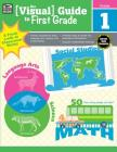 The Visual Guide to First Grade Cover Image