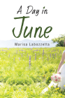 A Day in June (Guernica World Editions #13) Cover Image