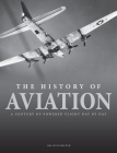 The History of Aviation: A Century of Powered Flight Day by Day Cover Image