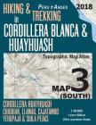 Hiking & Trekking in Cordillera Blanca & Huayhuash Map 3 (South) Cordillera Huayhuash, Chiquian, Llamaq, Cajatambo, Yerupajá & Siula Peaks Topographic Cover Image