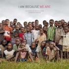 I Am Because We Are Cover Image