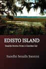 Edisto Island: Seaside Stories From A Geechee Gal Cover Image