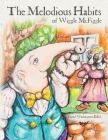 The Melodious Habits of Wiggle McFiggle Cover Image