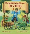 The Multiplying Menace Divides (Charlesbridge Math Adventures) Cover Image