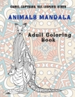 Animals Mandala - Adult Coloring Book - Camel, Capybara, Rat, Leopard, other Cover Image