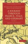Observations and Reflections Made in the Course of a Journey Through France, Italy, and Germany Cover Image