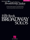 First Book of Broadway Solos: Mezzo-Soprano/Alto Edition [With CD with Piano Accompaniments by Laura Ward] Cover Image
