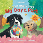 Casper and Daisy's Big Day at the Park (Adventures with Casper and Daisy) Cover Image