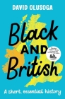 Black and British: A Short, Essential History Cover Image