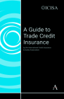 A Guide to Trade Credit Insurance Cover Image