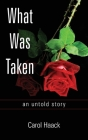 What was Taken: an untold story Cover Image