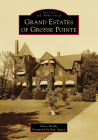 Grand Estates of Grosse Pointe Cover Image