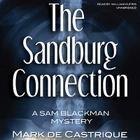 The Sandburg Connection: A Sam Blackman Mystery Cover Image