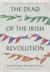 The Dead of the Irish Revolution Cover Image