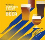 The Ultimate Scratch & Sniff Guide to Loving Beer Cover Image
