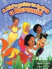 A kid's guide to being a Mermaid Cover Image