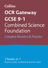 Collins OCR GCSE Revision: Combined Science: Combined Science Foundation OCR Gateway GCSE All-in-One Revision & Practice Cover Image