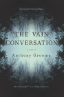The Vain Conversation (Story River Books) Cover Image