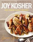 Joy of Kosher: Fast, Fresh Family Recipes Cover Image