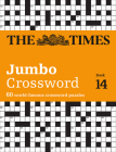 The Times 2 Jumbo Crossword Book 14: 60 of the World's Biggest Puzzles from the Times 2 Cover Image