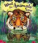 What the Animals Saw Cover Image
