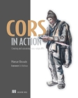 CORS in Action: Creating and consuming cross-origin APIs Cover Image