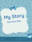 My Story: The First Year Cover Image