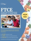FTCE Reading K-12 Study Guide: FTCE Reading Exam Prep Review Book and Practice Test Questions for the Florida Teacher Certification Examinations Cover Image