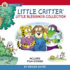 Little Critter Little Blessings Collection: Includes Four Stories! Cover Image