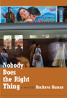 Nobody Does the Right Thing Cover Image