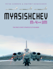 Myasishchev M-4 and 3m: The First Soviet Strategic Jet Bomber Cover Image