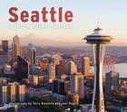 Seattle: A Photographic Journey Cover Image
