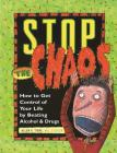 Stop the Chaos Workbook: How to Get Control of Your Life by Beating Alcohol and Drugs Cover Image