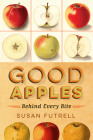 Good Apples: Behind Every Bite Cover Image
