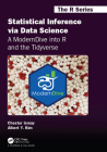 Statistical Inference Via Data Science: A Moderndive Into R and the Tidyverse (Chapman & Hall/CRC the R) Cover Image