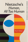 Nietzsche's Human, All Too Human Cover Image