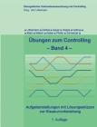 Übungen zum Controlling - Band 4: Aufgabenstellungen mit Lösungsskizzen zur Klausurvorbereitung Cover Image