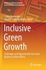 Inclusive Green Growth: Challenges and Opportunities for Green Business in Rural Africa (Advances in African Economic) Cover Image