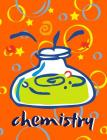 Chemistry: Graph Paper Composition Notebook For Kids, Single Subject Notebook Cover Image