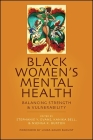 Black Women's Mental Health: Balancing Strength and Vulnerability Cover Image