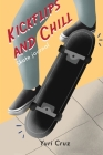 Kickflips and Chill: Skate Journal Cover Image