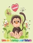 Animaux Livre de Coloriage pour Enfants: Livre de coloriage pour enfants - 100 dessins à colorier Pour Les Enfants De 4 Ans, 5 Ans, 6 Ans, 7 Ans, Et 8 Cover Image