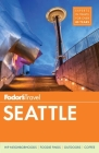 Fodor's Seattle (Full-Color Travel Guide #6) Cover Image