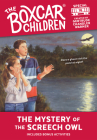 The Mystery of the Screech Owl (The Boxcar Children Mystery & Activities Specials #16) Cover Image